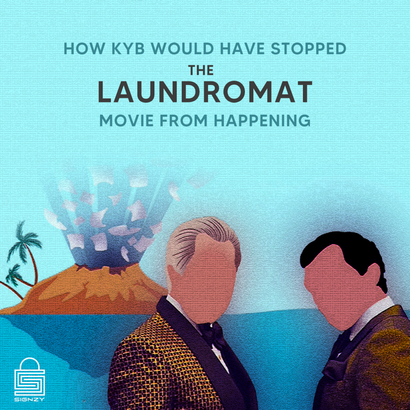 How KYB Would Have Stopped The Laundromat Movie From Happening img 0
