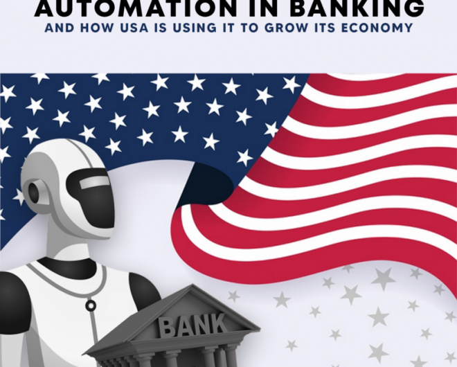 What Is Automation In Banking And How Has USA Used It To Thrive It's Economy image 0