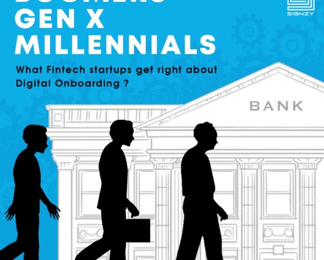 Boomers, Gen X And Millennials- What Fintech Startups Get Right About Digital Onboarding? 0