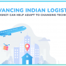 Advancing Indian Logistics- How Signzy Can Help Adapt To Changing technology