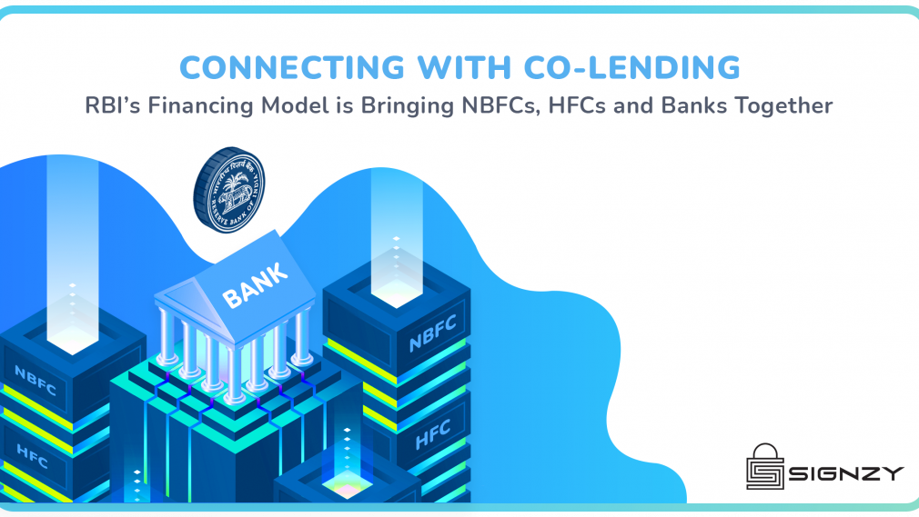 What is Co-Lending and how is it bringing Banks, NBFCs and HFCs closer?